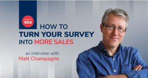How to turn your SURVEY into more SALES